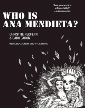 Redfern, Christine Who Is Ana Mendieta?