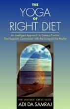 Adi Da Samraj The Yoga of Right Diet