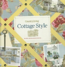 Hueston, Marie Proeller Country Living Cottage Style