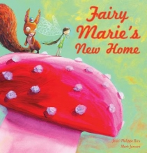 Rieu, Jean-philippe Fairy marie`s new home