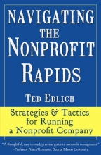 Edlich, Ted Navigating the Nonprofit Rapids