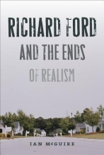 Mcguire, Ian Richard Ford and the Ends of Realism