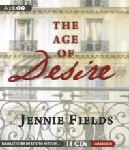Fields, Jennie The Age of Desire