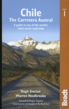 Sinclair, Hugh,   Houlbrooke, Warren Bradt: Chile: The Carretera Wildlife