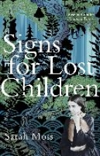 Sarah,Moss Signs for Lost Children