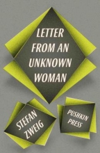 Zweig, Stefan Letter from an Unknown Woman and Other Stories
