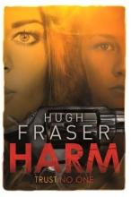 Fraser, Hugh Harm