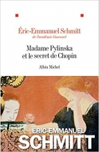Éric-Emmanuel Schmitt, Madame Pylinska et le secret de Chopin