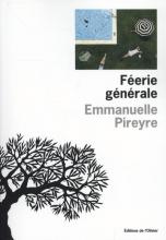 Emmanuelle  Pireyre Feerie Generale