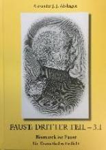 Abshagen, Alexander Jakob, Julius FAUST:DRITTER TEIL - 3.1 Bismarck ist Faust