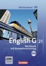 Seidl, Jennifer,   Schwarz, Hellmut English G 21. Ausgabe A 5. Abschlussband 5-jährige Sekundarstufe I. Workbook mit Audios online