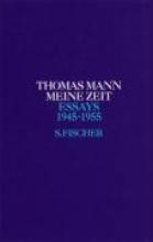 Mann, Thomas Meine Zeit 1945 - 1955