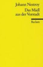 Nestroy, Johann Das Mdl aus der Vorstadt