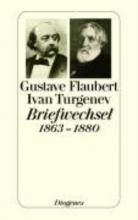 Flaubert, Gustave Flaubert-Turgenev Briefwechsel 1863-1880