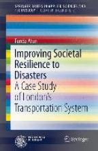Atun, Funda Improving Societal Resilience to Disasters