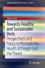 Sirpa Sarlio Towards Healthy and Sustainable Diets