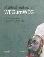 Manfred Hürlimann - WEGumWEG