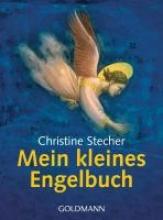 Stecher, Christiane Mein kleines Engelbuch