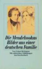 Kleßmann, Eckart Die Mendelssohns