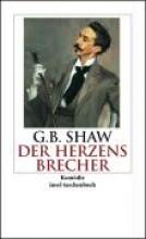 Shaw, George Bernard Der Herzensbrecher