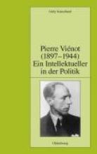 Sonnabend, Gaby Pierre Vinot (1897-1944) Ein Intellektueller in der Politik