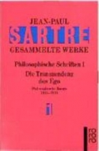 Sartre, Jean-Paul Philosophische Schriften 1
