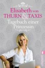 Thurn und Taxis, Elisabeth Prinzessin von Tagebuch einer Prinzessin