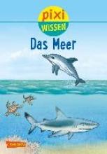 Hoffmann, Brigitte Pixi Wissen, Band 11: VE 5 Das Meer