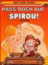 Tome Der kleine Spirou 03. Pa doch auf, Spirou!