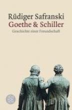 Safranski, Rüdiger Goethe und Schiller
