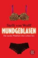 Wolff, Steffi von Mundgeblasen