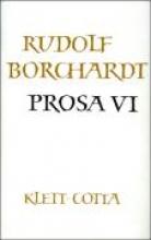 Borchardt, Rudolf Prosa VI