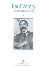 Valery, Paul Cahiers/Notebooks