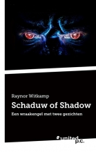 Raynor Witkamp Schaduw of Shadow
