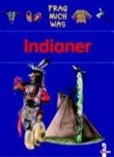 Lunkenbein, Marilis Frag mich was. Indianer