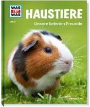 Hackbarth, Annette Haustiere. Unsere liebsten Freunde