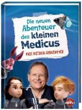 Grönemeyer, Dietrich Die neuen Abenteuer des kleinen Medicus