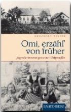 Wagner, Edeltraut Omi, erzähl` von früher