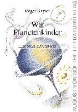 Kaysel, Roger Wir Planetenkinder