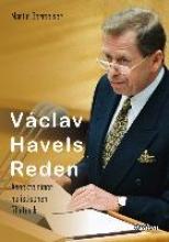Martin Bermeiser V clav Havels Reden. Aspekte einer holistischen Rhetorik