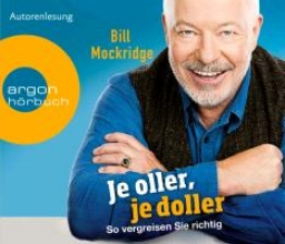Mockridge, Bill Je oller, je doller