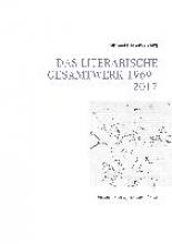 Heinen-Anders, Michael Das literarische Gesamtwerk 1969 - 2017