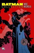 Mignola, Mike Batman Collection: Mike Mignola