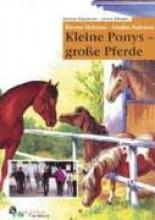 Klappmeier, Susanne Kleines Pony, groe Pferde