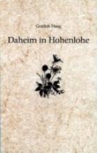Haag, Gottlob Daheim in Hohenlohe