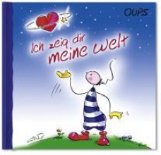 Hörtenhuber, Kurt Oups Buch - Ich zeig dir meine Welt
