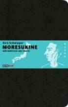 Schwieger, Dirk Moresukine