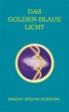 Hornung, Prabhu S Das golden-blaue Licht