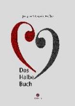 Halbe, Jürgen Das Halbe Buch