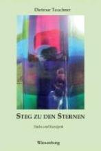 Tauchner, Dietmar Steg zu den Sternen
